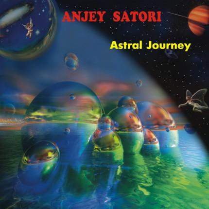 Музыкальный альбом Anjey Satori — Astral Journey