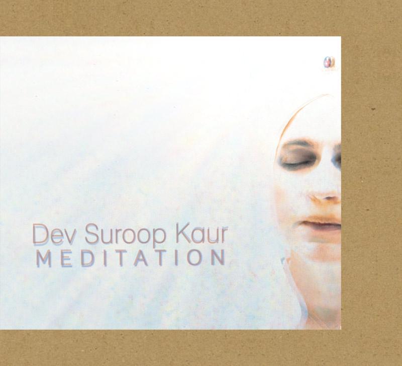 Музыкальный альбом Dev Suroop Kaur «Meditation»