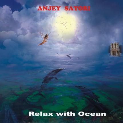 Музыкальный альбом Anjey Satori «Relax with Ocean»