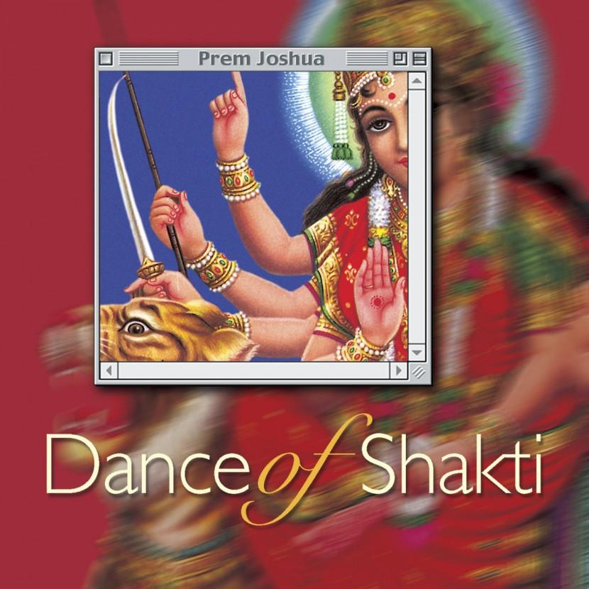 Музыкальный альбом Prem Joshua «Dance of Shakti «