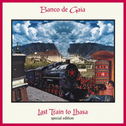 Музыкальный альбом Banco De Gaia «Last Train to Lhasa»
