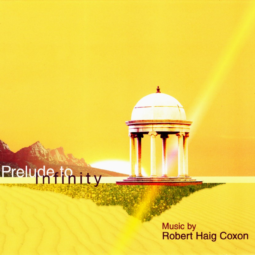Музыкальный альбом Robert Haig Coxon «Prelude to Infinity»