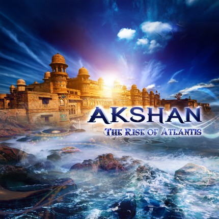 Музыкальный альбом AKSHAN «The Rise of Atlantis»