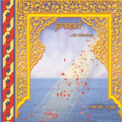 Музыкальный альбом Manish Vyas «Prasad»