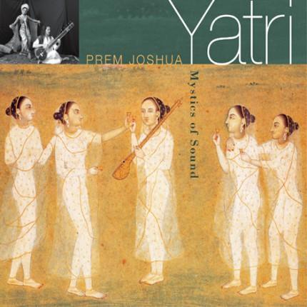 Музыкальный альбом Prem Joshua «Yatri»