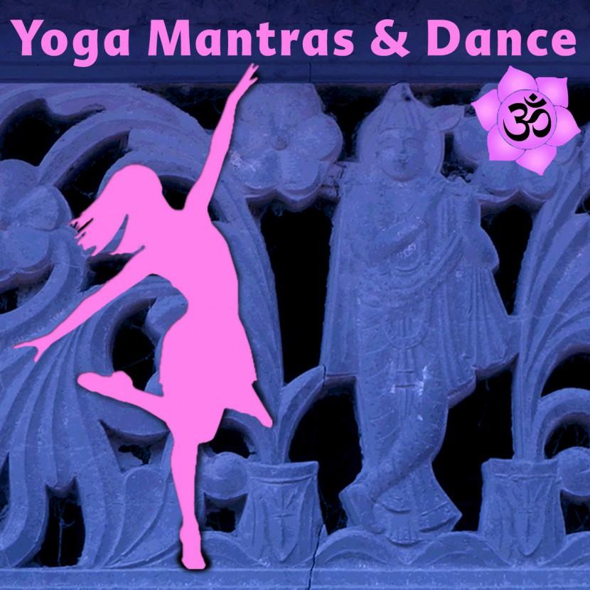 Музыкальный альбом Yoga Mantras & Dance