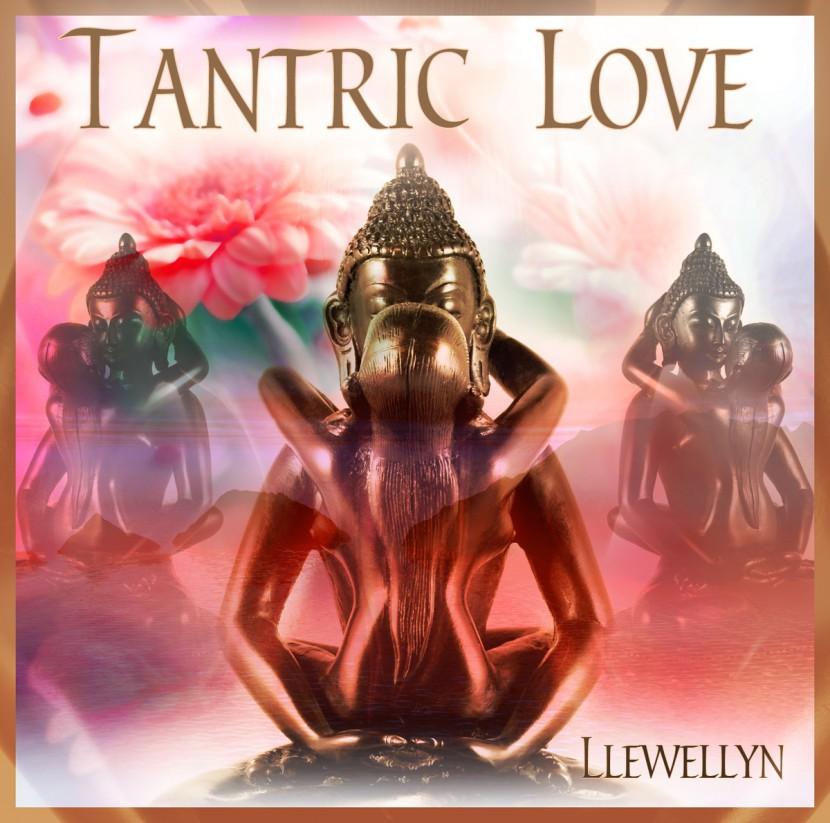 Музыкальный альбом Llewellyn «Tantric Love»