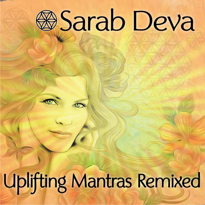 Музыкальный альбом Sarab Deva «Uplifting Mantras Remixed «