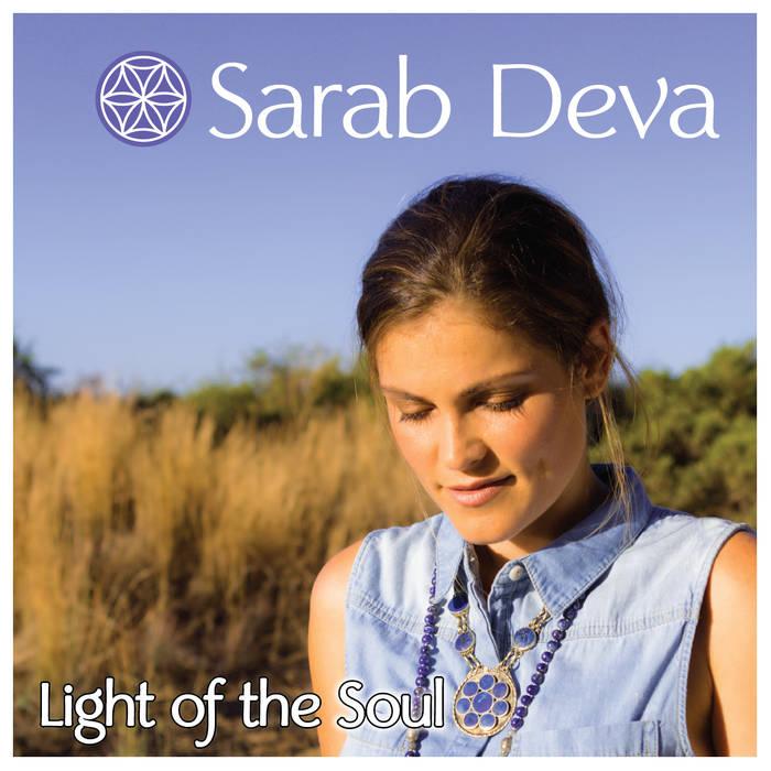 Музыкальный альбом Sarab Deva «Light of the Soul»