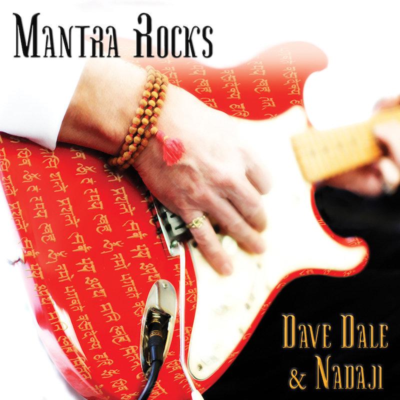 Dave Dale & Nadaji «Mantra Rocks»