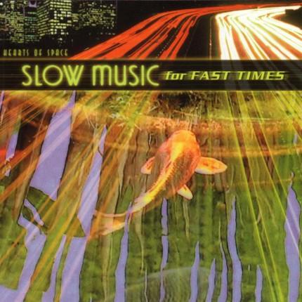 Музыкальный альбом Slow Music For Fast Times